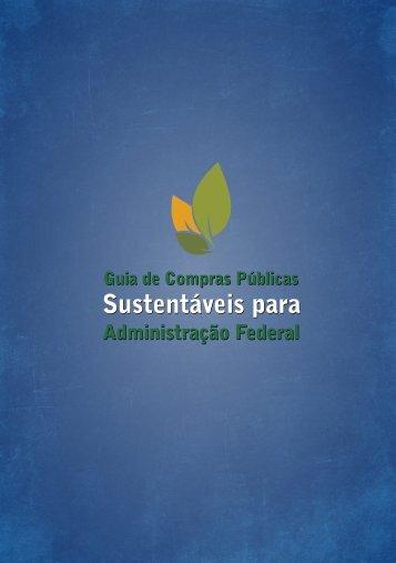 Guia de Compras Públicas Sustentáveis para Administração Federal