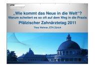 """""""Wie kommt das Neue in die Welt""""? Pfälzischer Zahnärztetag 2011"""