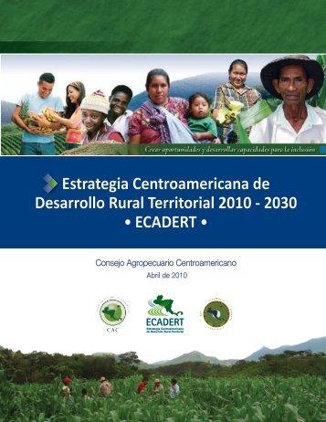 Estrategia Centroamericana de Desarrollo Rural Territorial 2010 ...