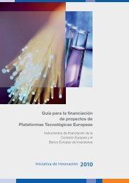 Guía para la financiación de proyectos de Plataformas Tecnológicas ...