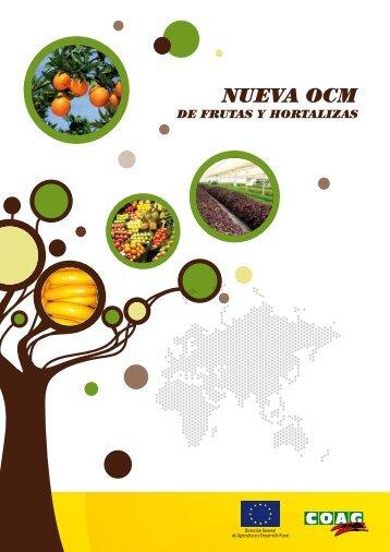 La nueva OCM de Frutas y Hortalizas - Coag