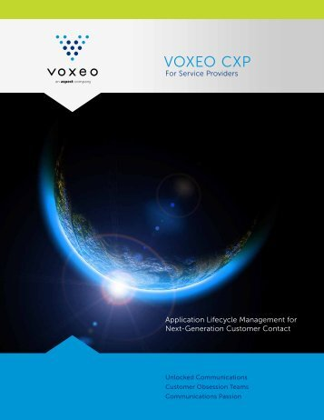 Voxeo CXP for Service Providers CXP provides a multi-channel ...