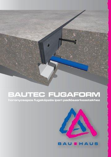 Bautec fugaform - Bau-Haus Kft.
