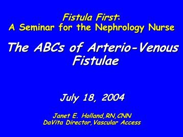 The ABCs of Arterio-Venous Fistulae