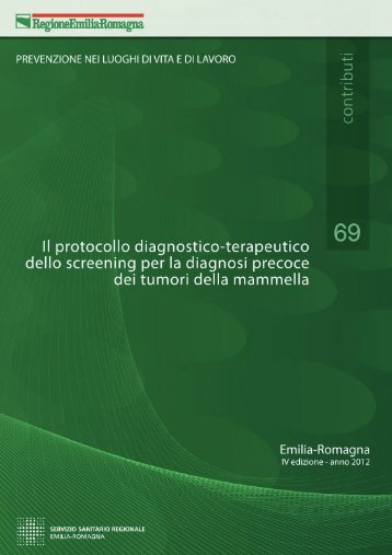 n. 69 - Il protocollo diagnostico terapeutico dello screening ... - Saluter