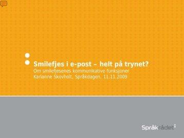 Du kan laste ned Skovholts presentasjon her [pdf].