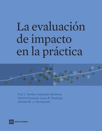 La evaluación de impacto en la práctica - World Bank Internet Error ...