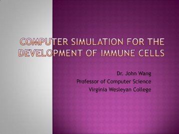 Computer Simulation for the Development of Immune Cells - Virginia ...