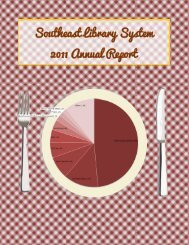SELS 2011 Annual Report - Southeast Library System