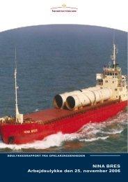 NINA BRES Arbejdsulykke den 25. november 2006 - Søfartsstyrelsen