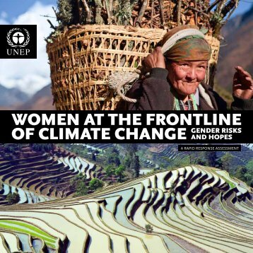 Women at the frontline of climate change - Gender risks and ... - UNEP