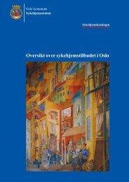 Oversikt over sykehjemstilbudet i Oslo - Sykehjemsetaten