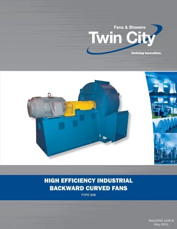 High Efficiency Backward Curved Fans - Twin City Fan & Blower