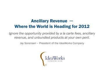 Ancillary Revenue Where the World is Heading ... - Airline Information