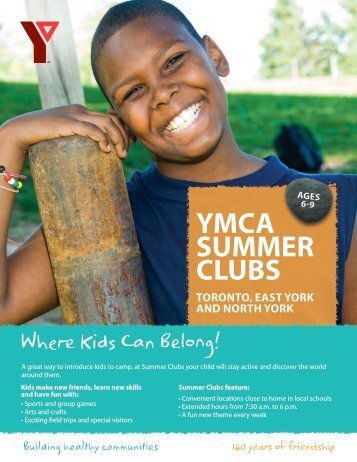 YMCA sUMMeR CLUBs - YMCA of Greater Toronto
