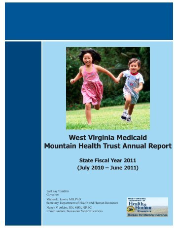West Virginia Medicaid Mountain Health Trust Annual Report - DHHR