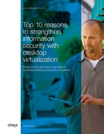 top-10-reasons-to-strengthen-information-security-with-desktop-virtualization