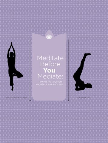 Meditate Before You Mediate: - Cohen Dispute Resolution Services