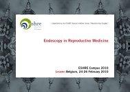 Endoscopy in Reproductive Medicine - eshre