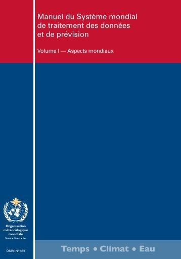 Manuel du Système mondial de traitement des ... - E-Library - WMO