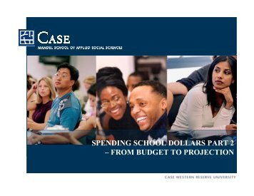 from budget to projection - Case Western Reserve University