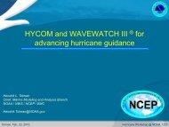 HYCOM and WAVEWATCH III ® for advancing hurricane guidance