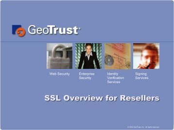 SSL Overview for Resellers - GeoTrust
