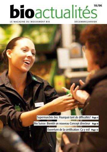 Supermarchés bio: Pourquoi tant de difficultés ... - bioactualites.ch