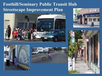 Foothill/Seminary Public Transit Hub Streetscape Improvement Plan