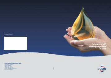 first class technology - Fuchs Europe Schmierstoffe GmbH