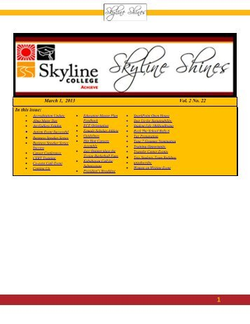 March 1, 2013 Vol. 2 No. 22 In this issue: - Skyline College
