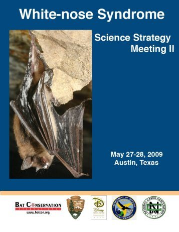 White-Nose Syndrome: Science Strategy Meeting II - Bat ...