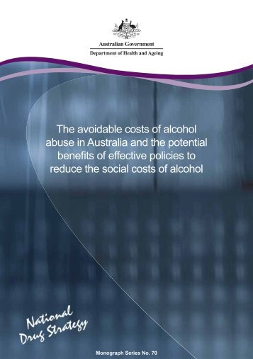 The avoidable costs of alcohol abuse in Australia and the potential ...