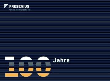 "Broschüre ""100 Jahre Fresenius"" - Fresenius SE & Co.  KGaA"