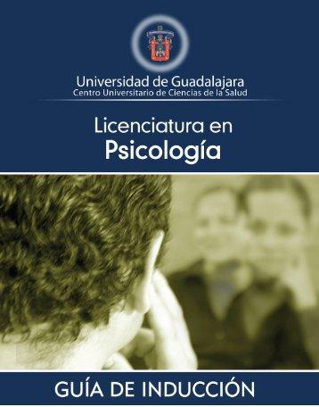 Licenciatura en Psicología - Centro Universitario de Ciencias de la ...