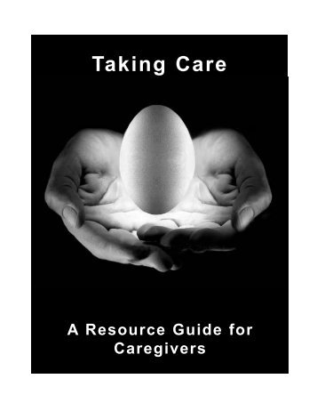 Taking Care - A Resource Guide for Caregivers - Virginia Division ...