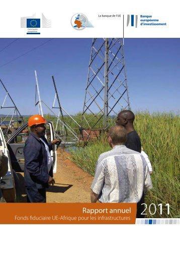 Rapport annuel Fonds fiduciaire UE-Afrique pour les infrastructures ...