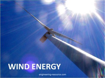 WIND ENERGY - the engineering resource