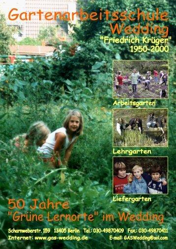 Gartenarbeitsschule Wedding - Interessengemeinschaft der Berliner ...