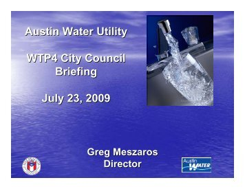 Austin Water Utility briefing to City Council on Water Treatment Plant 4