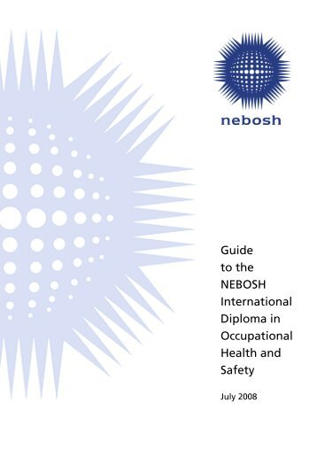 Guide To The NEBOSH International Diploma In