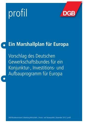Ein Marshallplan für Europa Vorschlag des Deutschen ... - DGB