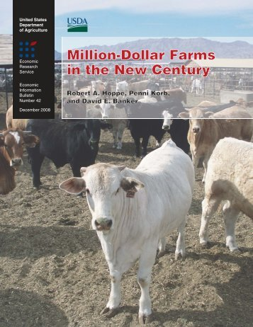 Million-Dollar Farms in the New Century - Economic Research Service