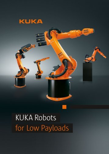 KUKA Robots for Low Payloads - KUKA Robotics
