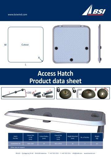 BSI Blade Access Hatch Product Data Sheet
