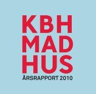 ÅRSRAPPORT 2010 - Københavns Madhus
