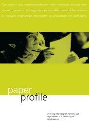 Papir spiller en vigtig rolle i kommunikationen mellem ... - Paper Profile