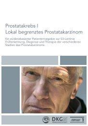 Prostatakrebs I Lokal begrenztes Prostatakarzinom - Die Deutsche ...