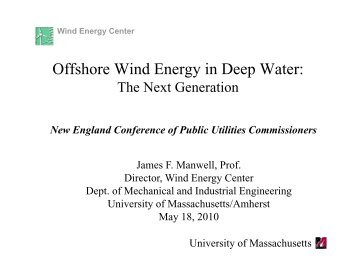 Offshore Wind Energy in Deep Water: - New England Conference of ...
