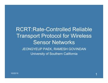 RCRT:Rate-Controlled Reliable Transport Protocol for ... - HiNRG